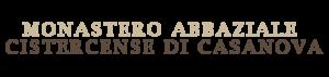 Monastoro Abbaziale di Casanova